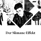 The Slimane Effect + Slideshow